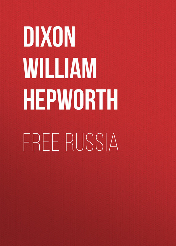 Free Russia – William Dixon