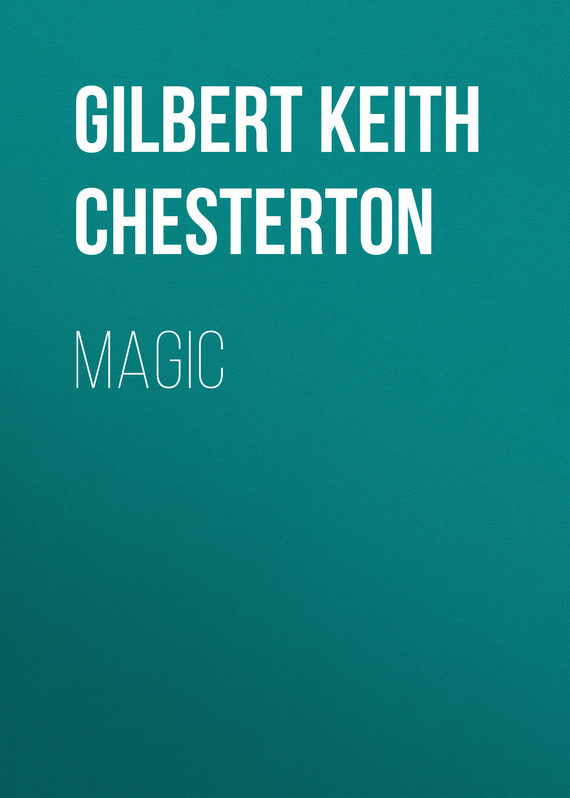Magic – Gilbert Chesterton