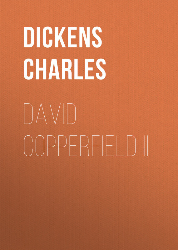David Copperfield II – Charles Dickens