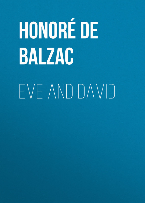 Eve and David – Honoré Balzac