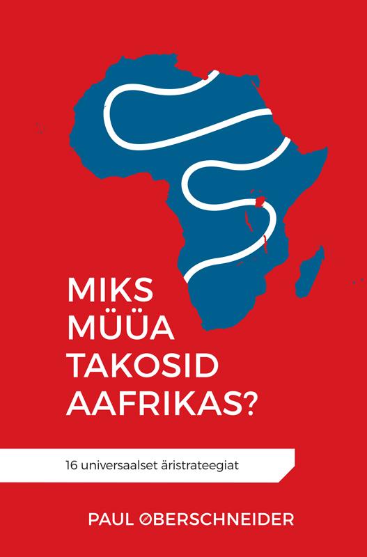 Обложка книги Miks müüa takosid Aafrikas?