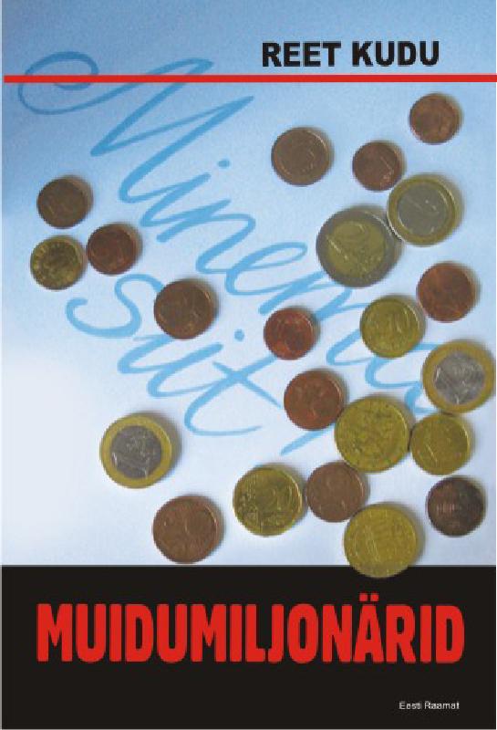 Обложка книги Muidumiljonärid