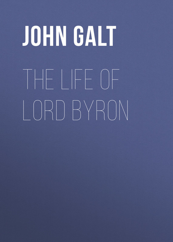 The Life of Lord Byron – John Galt