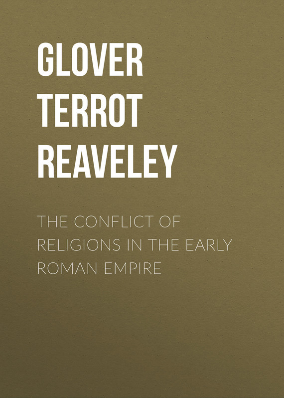 The Conflict of Religions in the Early Roman Empire – Terrot Glover