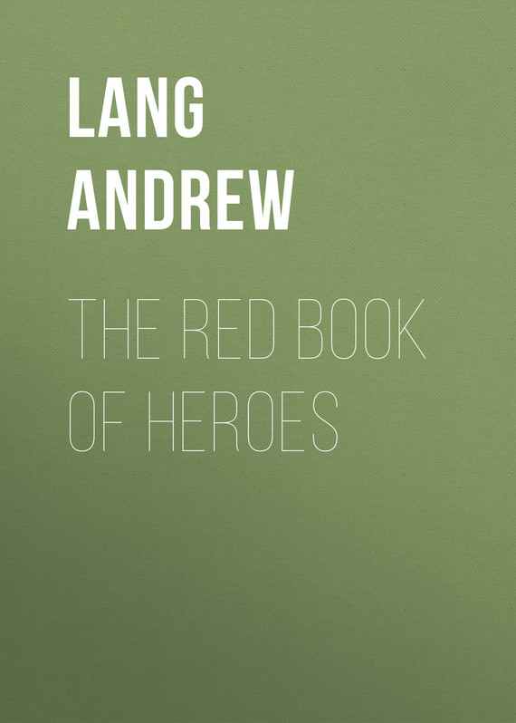 The Red Book of Heroes – Andrew Lang
