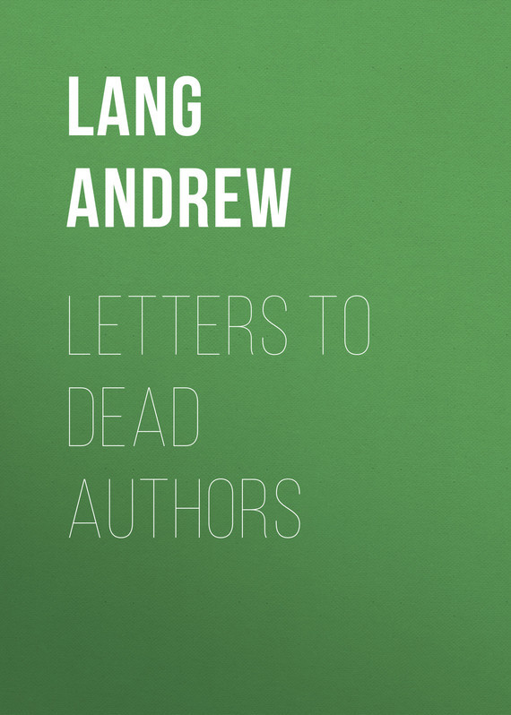 Letters to Dead Authors – Andrew Lang