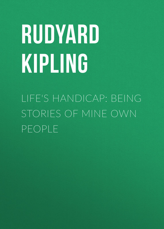 Life's Handicap: Being Stories of Mine Own People