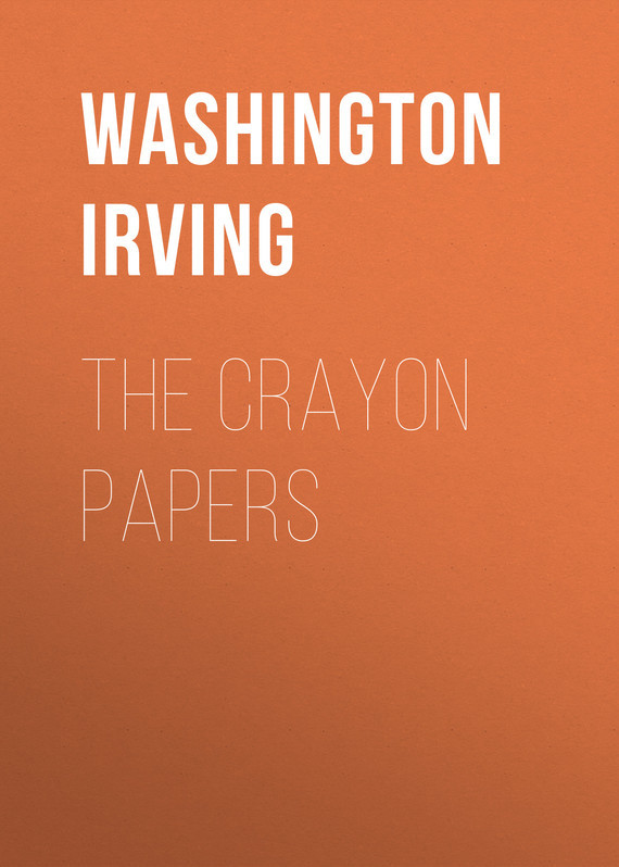 The Crayon Papers – Washington Irving