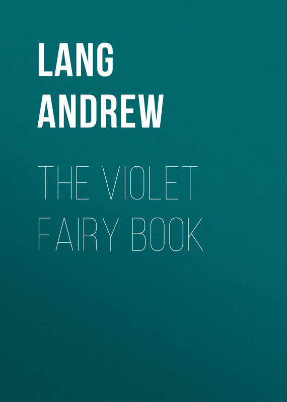 The Violet Fairy Book – Andrew Lang