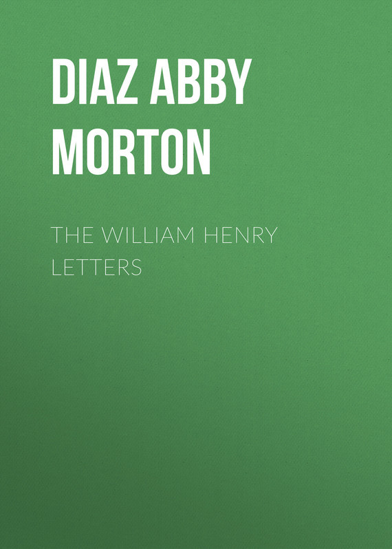 The William Henry Letters – Abby Diaz