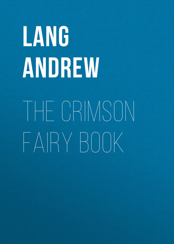 The Crimson Fairy Book – Andrew Lang