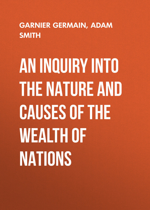 Обложка книги An Inquiry Into the Nature and Causes of the Wealth of Nations