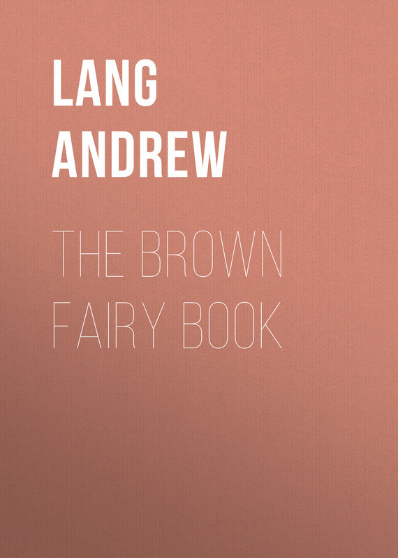 The Brown Fairy Book – Andrew Lang