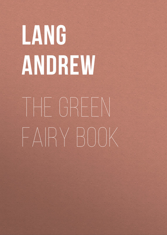 The Green Fairy Book – Andrew Lang