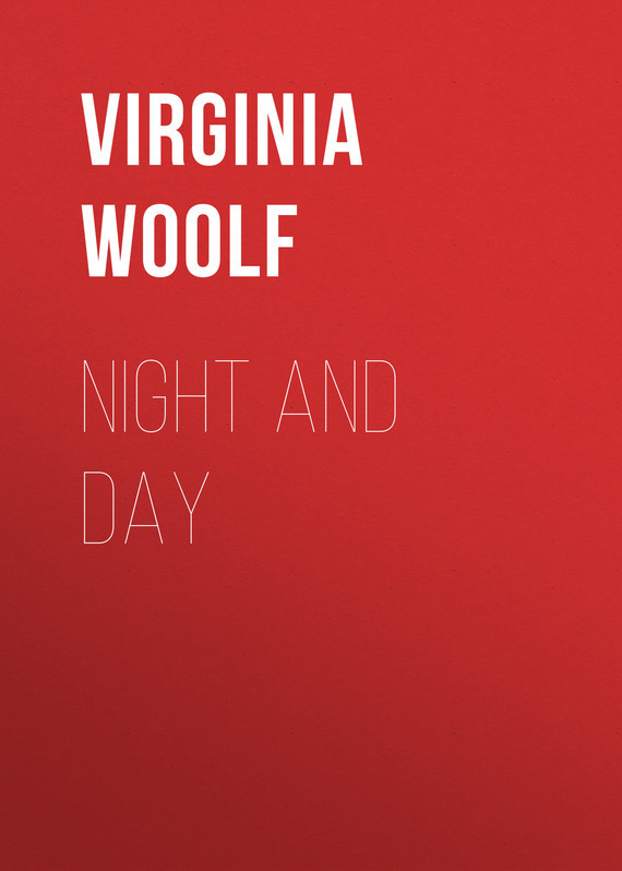 Night and Day – Virginia Woolf