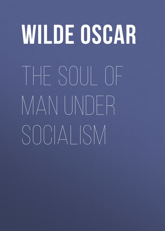 The Soul of Man under Socialism – Oscar Wilde