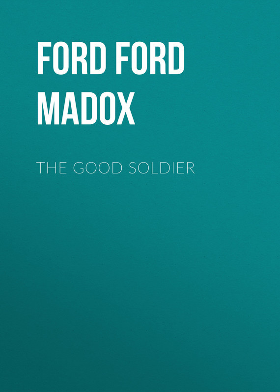 The Good Soldier – Ford Ford