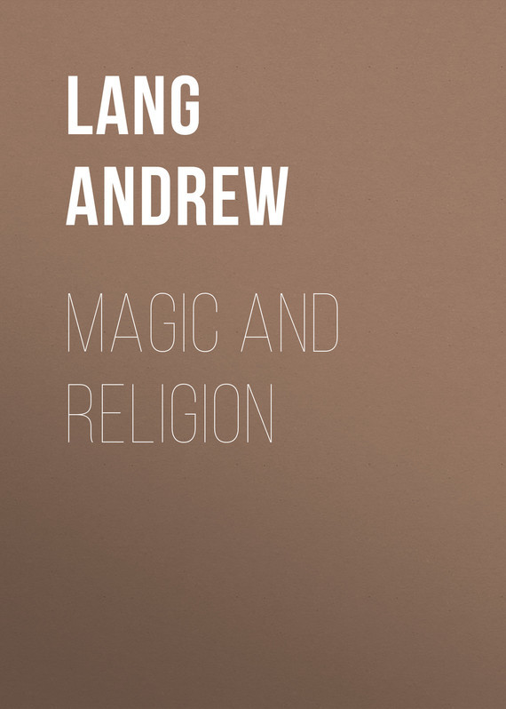 Magic and Religion – Andrew Lang