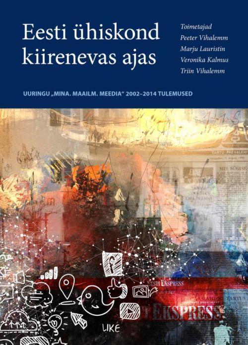 Обложка книги Eesti ühiskond kiirenevas ajas