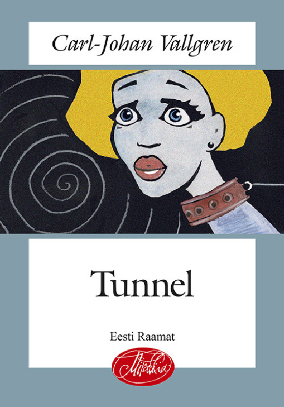 Tunnel – Carl-Johan Vallgren