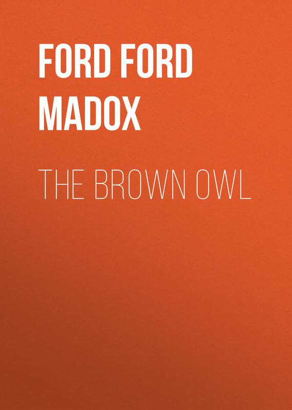 The Brown Owl – Ford Ford