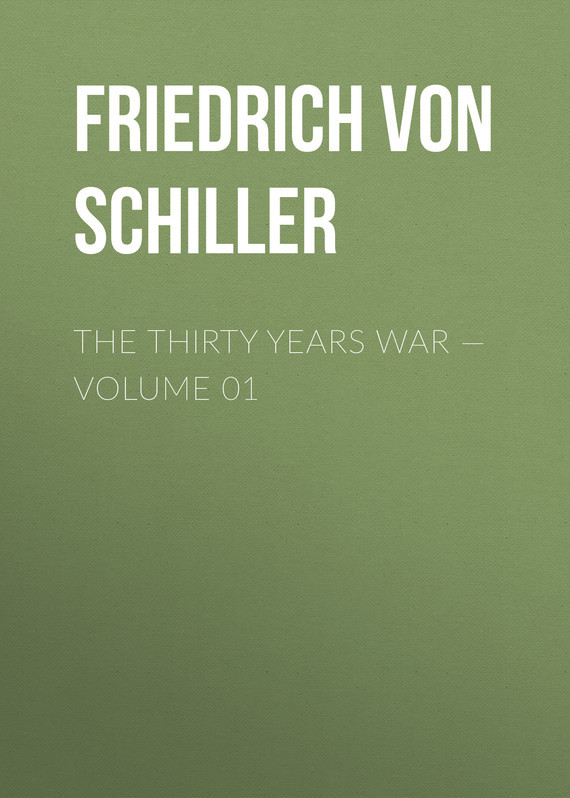 The Thirty Years War – Volume 01