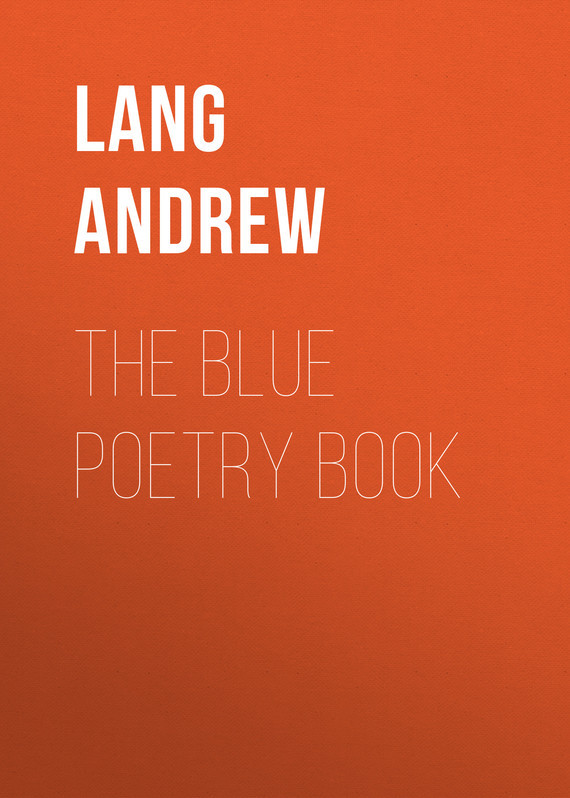 The Blue Poetry Book – Andrew Lang