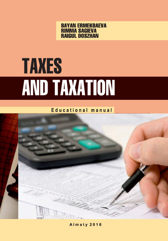 Обложка книги Taxes and taxation. Educational manual