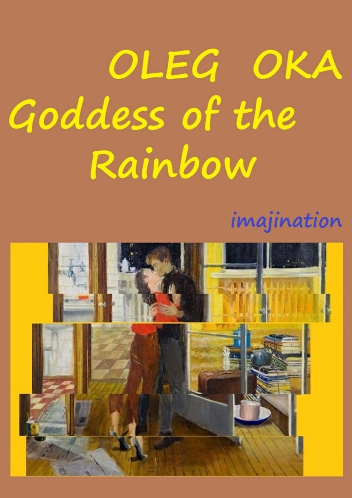 Goddess of the Rainbow – Oleg Oka