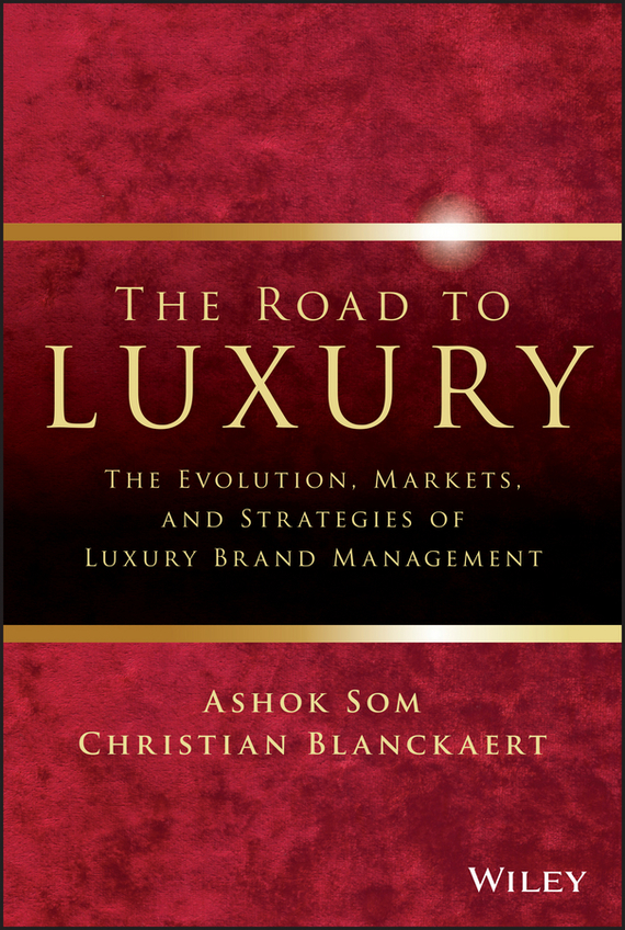The Road To Luxury – Blanckaert Christian, Som Ashok
