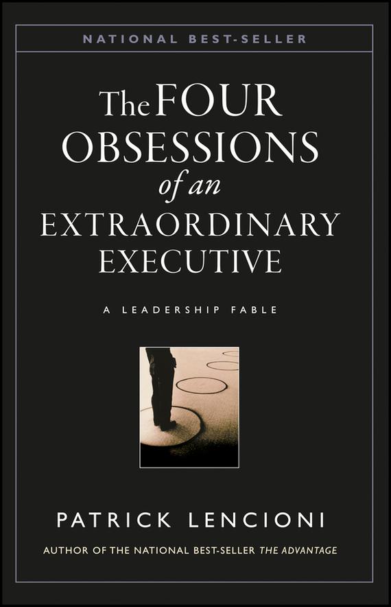 Обложка книги The Four Obsessions of an Extraordinary Executive