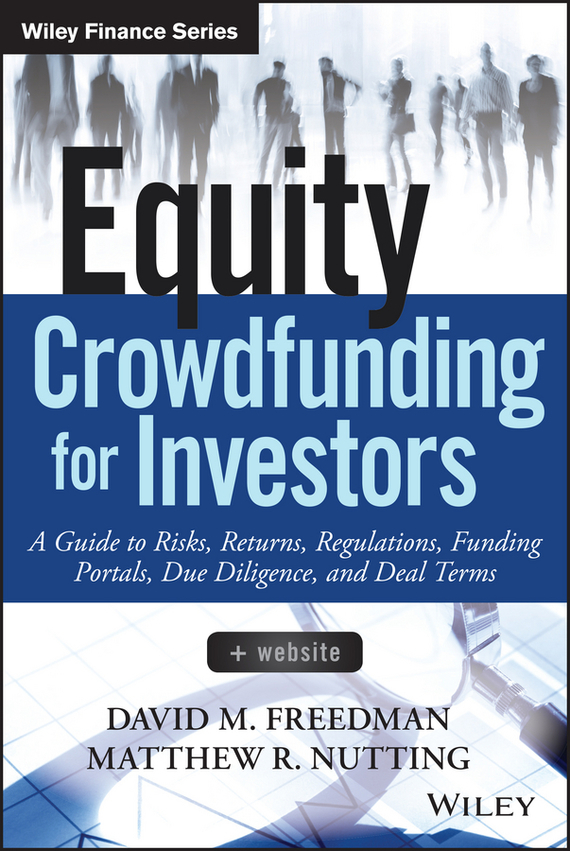 Equity Crowdfunding for Investors – Freedman David, Nutting Matthew
