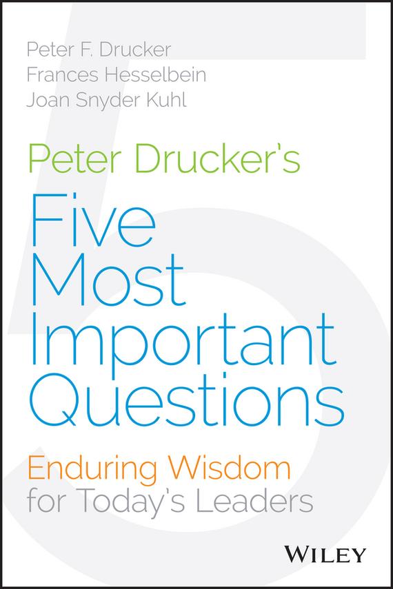 Обложка книги Peter Drucker's Five Most Important Questions