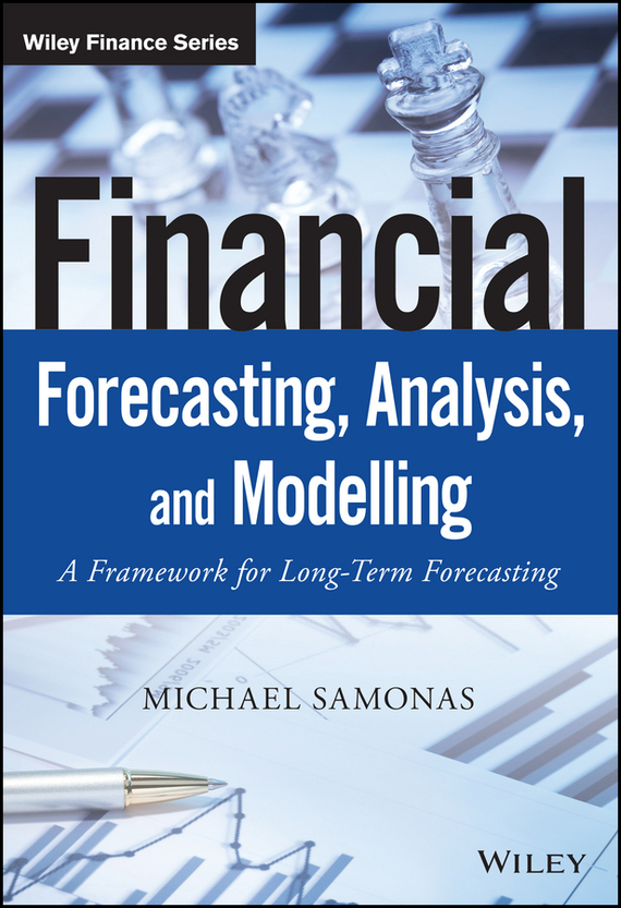 Financial Forecasting, Analysis and Modelling – Samonas Michael