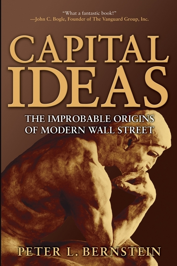Capital Ideas – Bernstein Peter