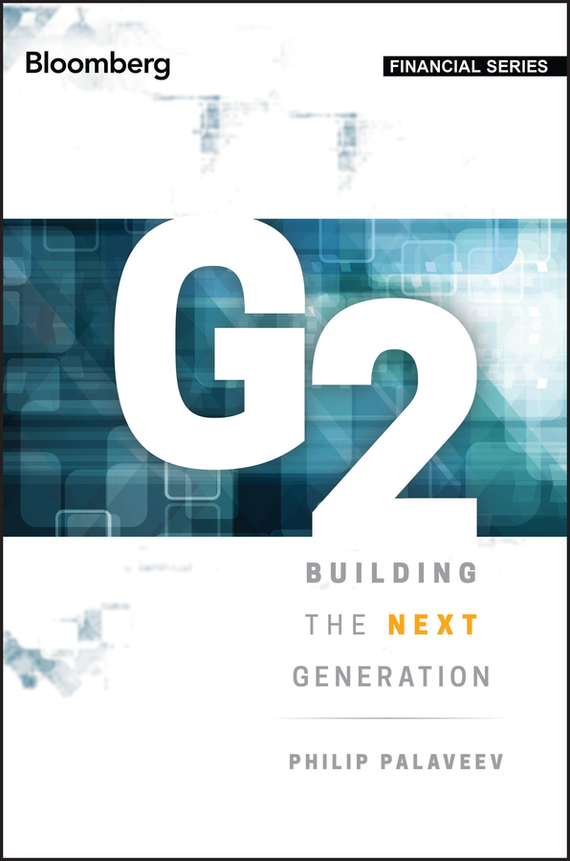 G2: Building the Next Generation – Palaveev Philip
