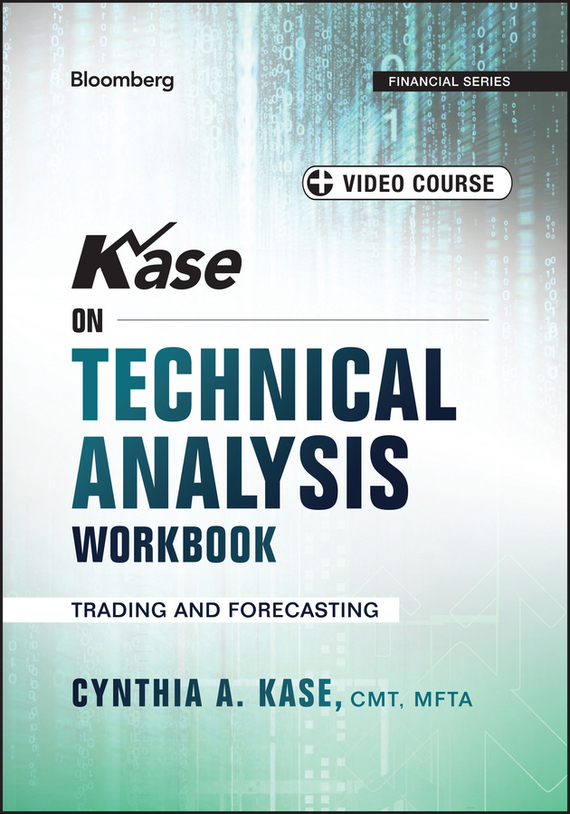 Kase on Technical Analysis Workbook – Kase Cynthia