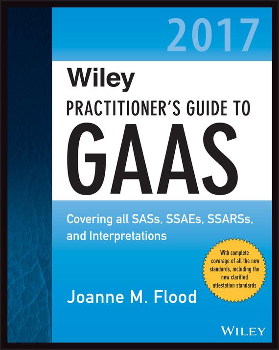 Обложка книги Wiley Practitioner's Guide to GAAS 2017