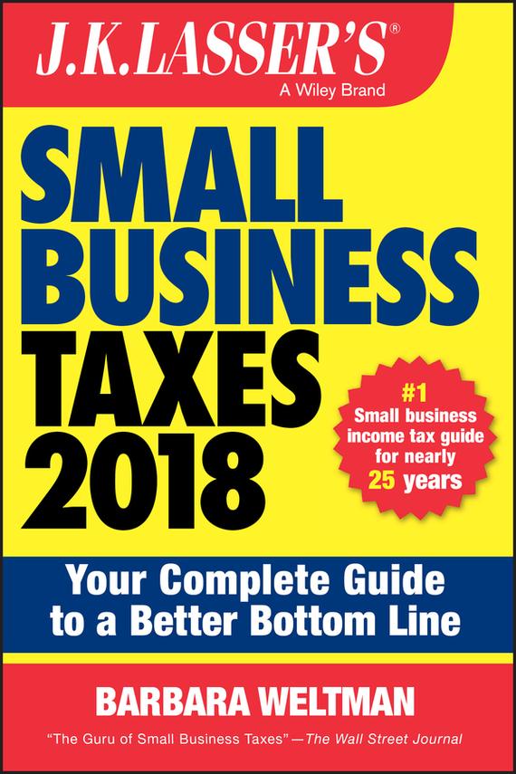 Обложка книги J.K. Lasser's Small Business Taxes 2018