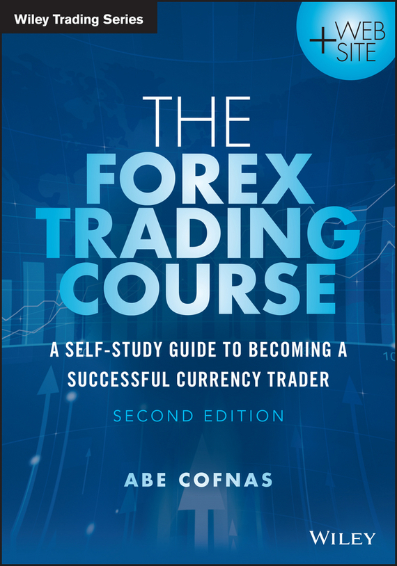 The Forex Trading Course – Cofnas Abe