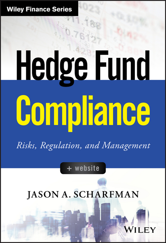 Hedge Fund Compliance – Scharfman Jason