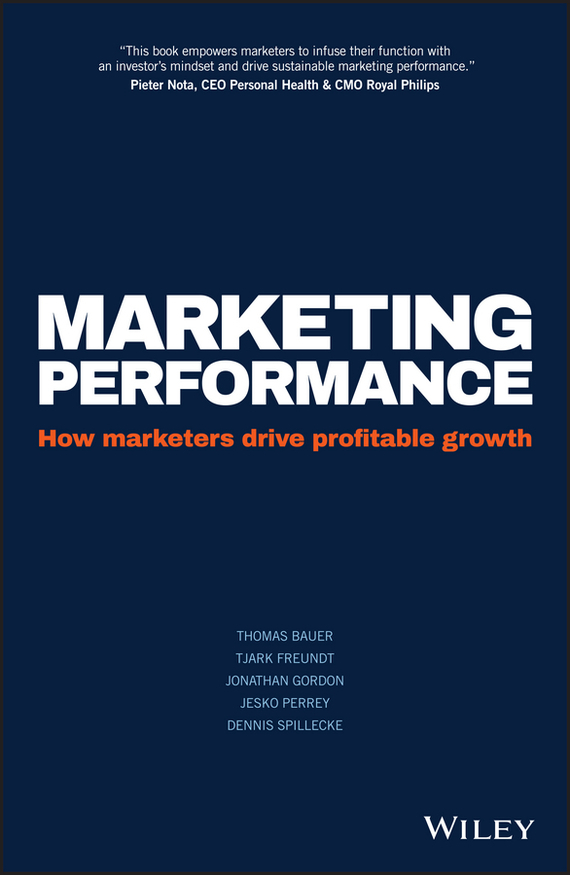 Marketing Performance – Spillecke Dennis, Bauer Thomas, Perrey Jesko, Gordon Jonathan, Freundt Tjark