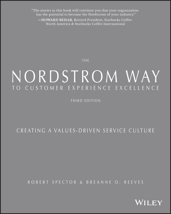 The Nordstrom Way to Customer Experience Excellence – Spector Robert, Reeves breAnne