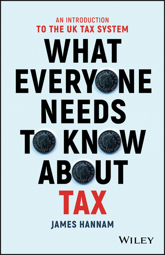 Обложка книги What Everyone Needs to Know about Tax