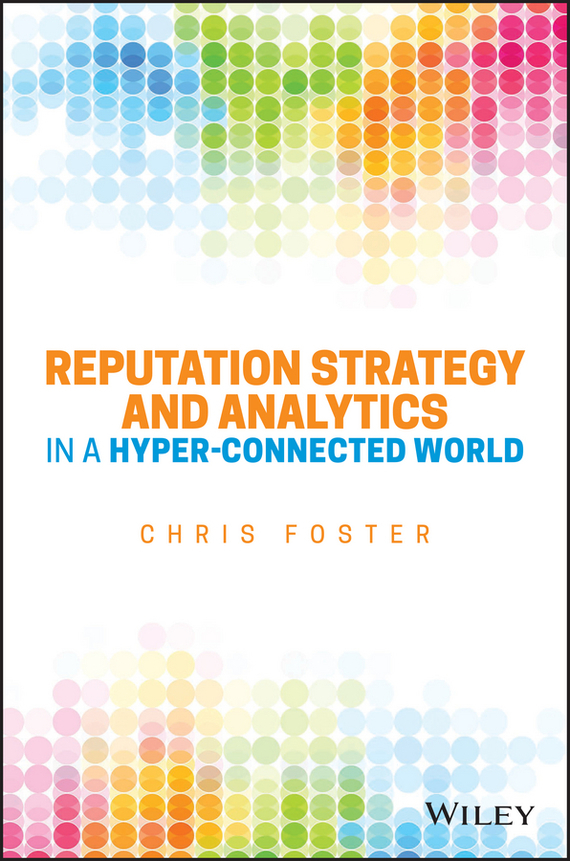 Обложка книги Reputation Strategy and Analytics in a Hyper-Connected World