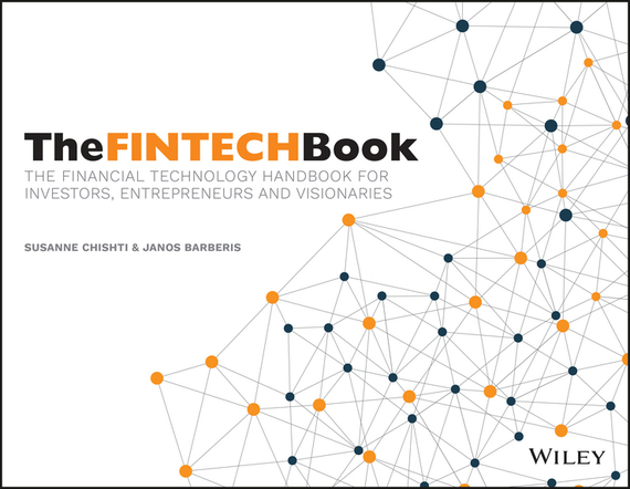 The FINTECH Book – Chishti Susanne, Barberis Janos