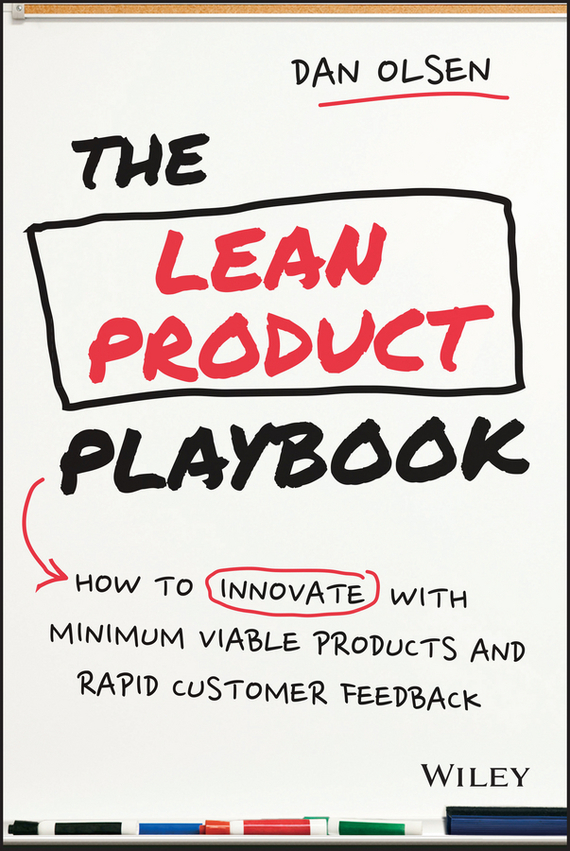 The Lean Product Playbook – Olsen Dan