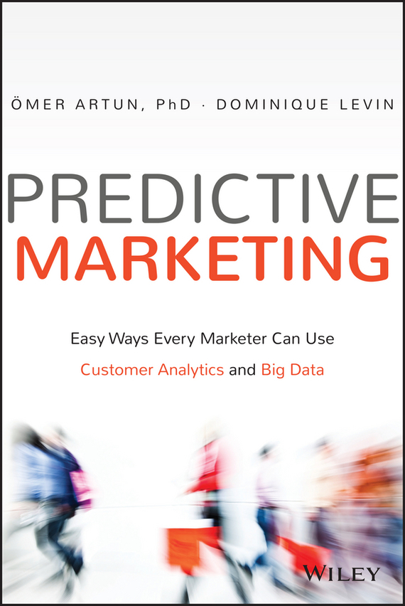 Predictive Marketing – Artun Omer, Levin Dominique