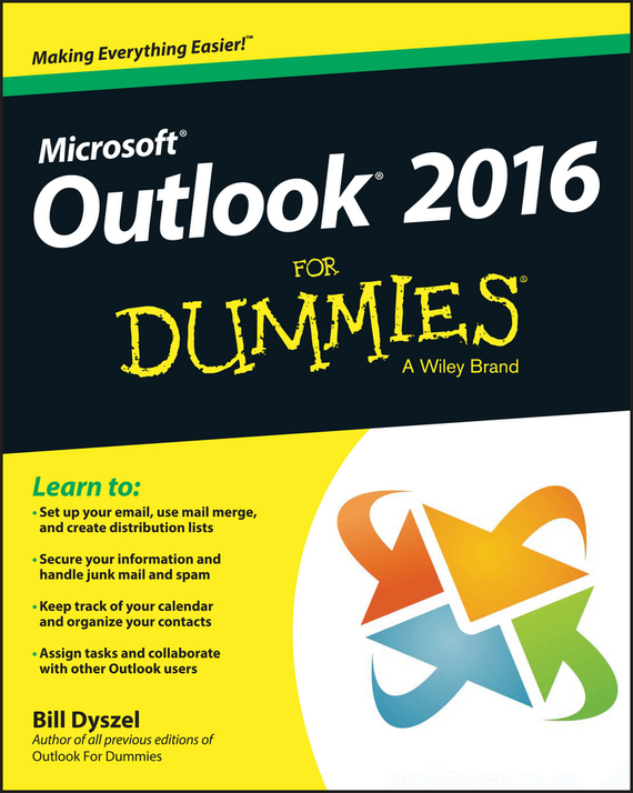Outlook 2016 For Dummies – Dyszel Bill
