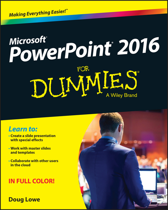PowerPoint 2016 For Dummies – Lowe Doug